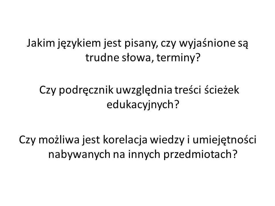 Jakim językiem jest pisany, czy wyjaśnione są trudne słowa, terminy