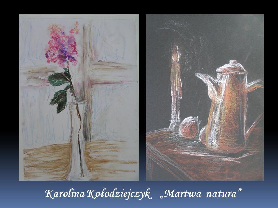"""Karolina Kołodziejczyk """"Martwa natura"""