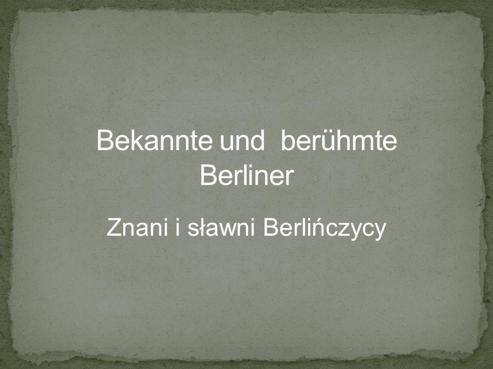 Bekannte und berühmte Berliner