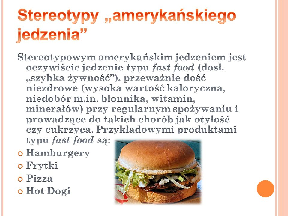 """Stereotypy """"amerykańskiego jedzenia"""