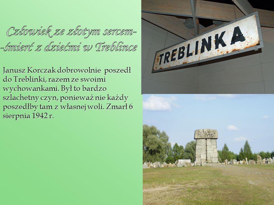 Człowiek ze złotym sercem- -śmierć z dziećmi w Treblince