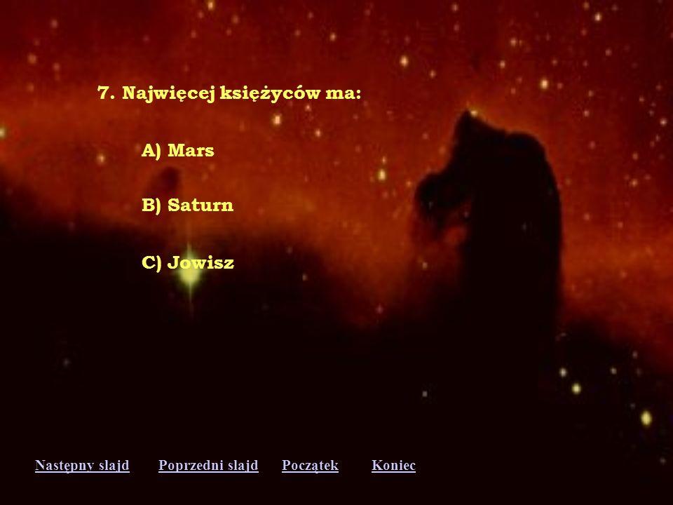 7. Najwięcej księżyców ma: