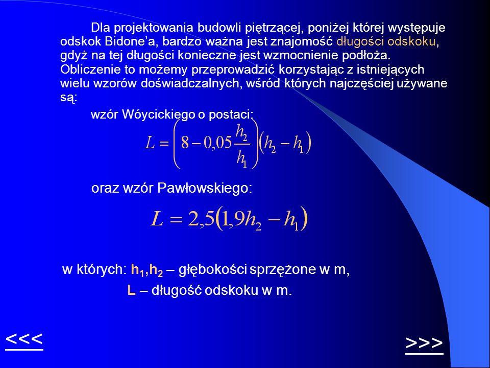 <<< >>> oraz wzór Pawłowskiego: