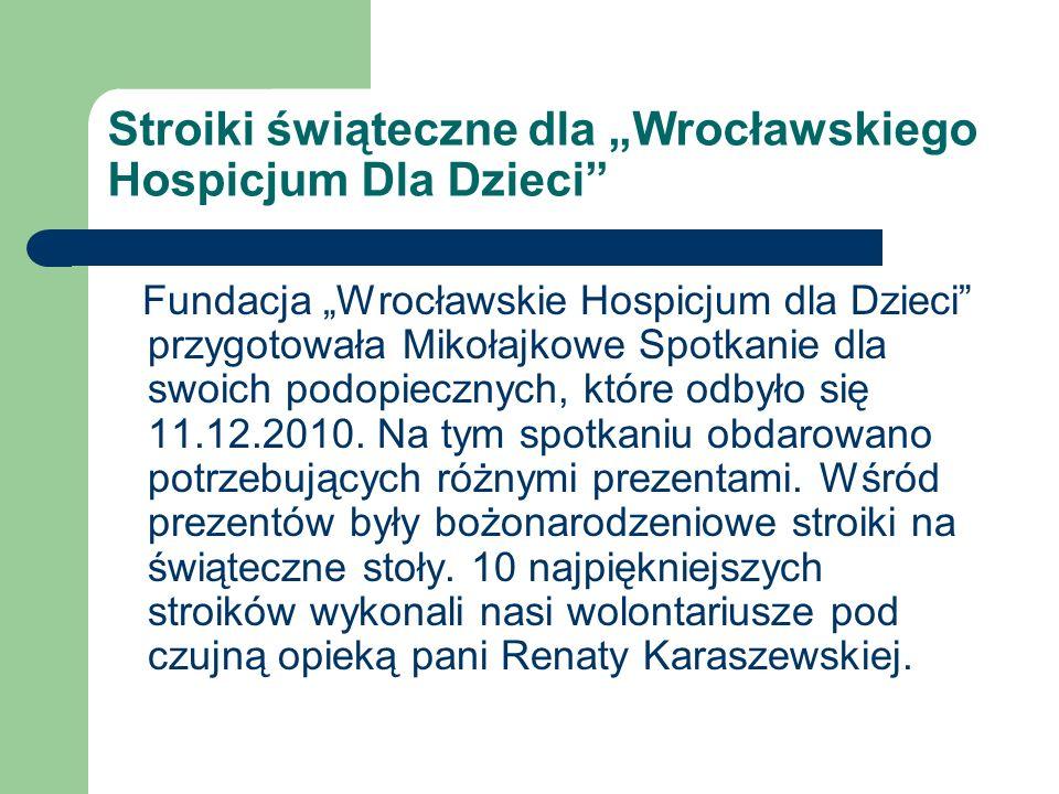 """Stroiki świąteczne dla """"Wrocławskiego Hospicjum Dla Dzieci"""