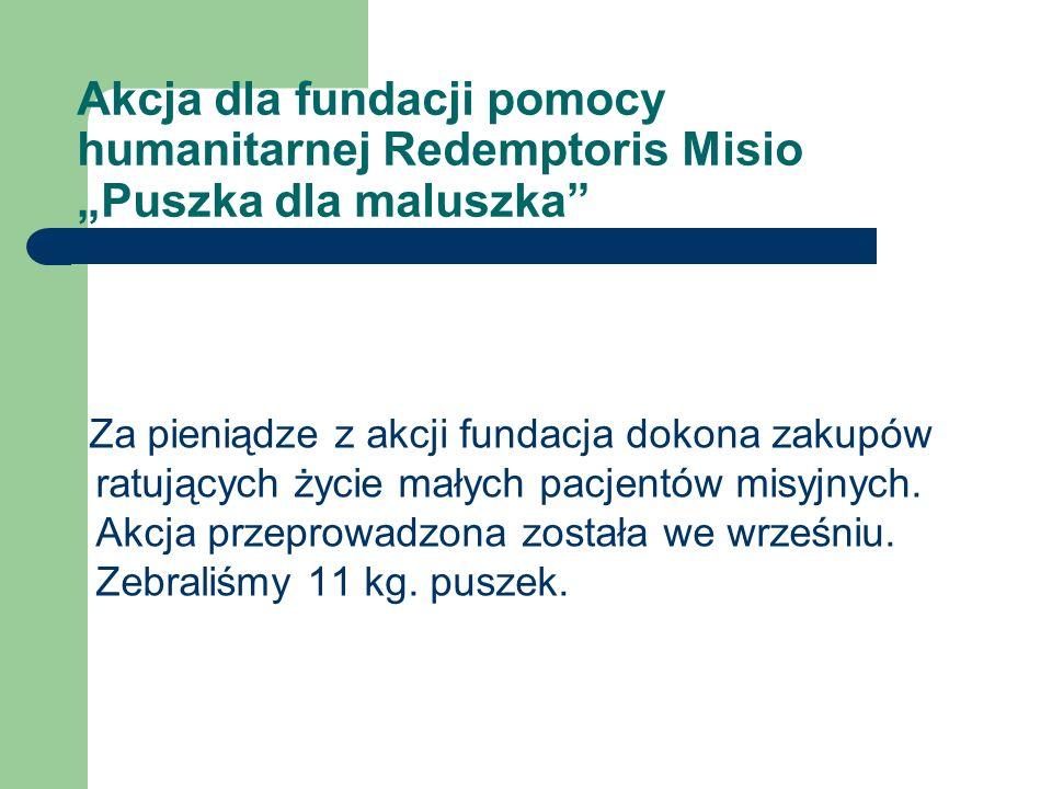 """Akcja dla fundacji pomocy humanitarnej Redemptoris Misio """"Puszka dla maluszka"""