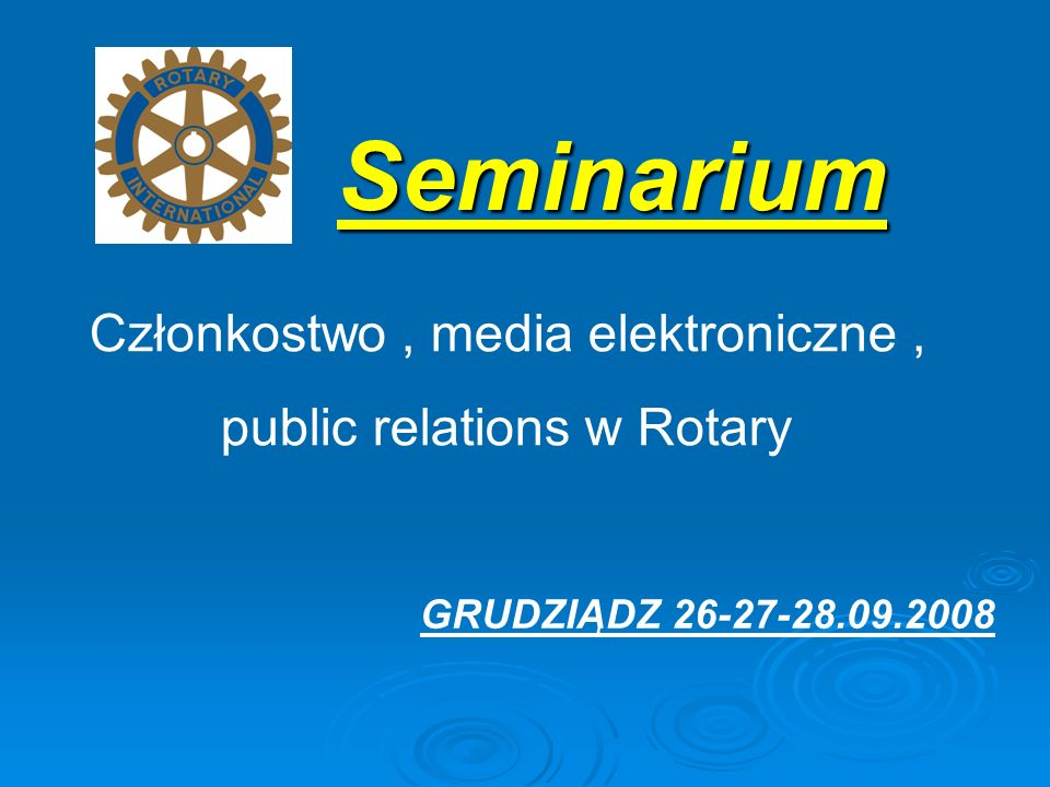 Seminarium Członkostwo , media elektroniczne ,