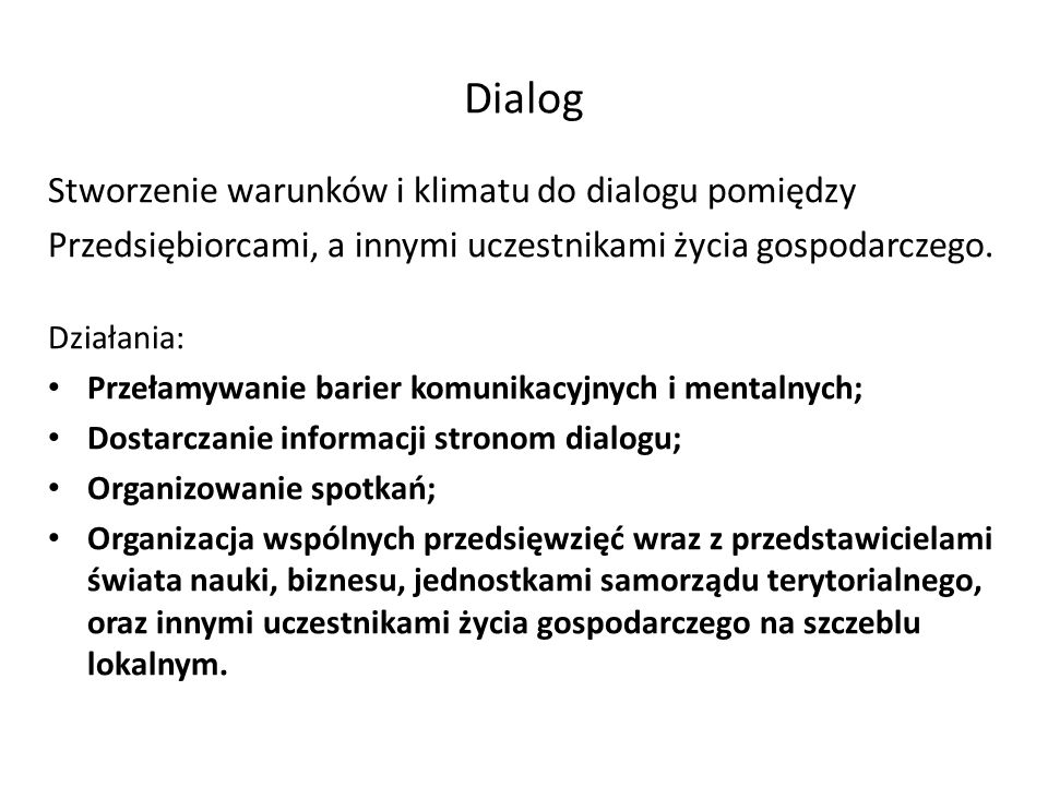 Dialog Stworzenie warunków i klimatu do dialogu pomiędzy