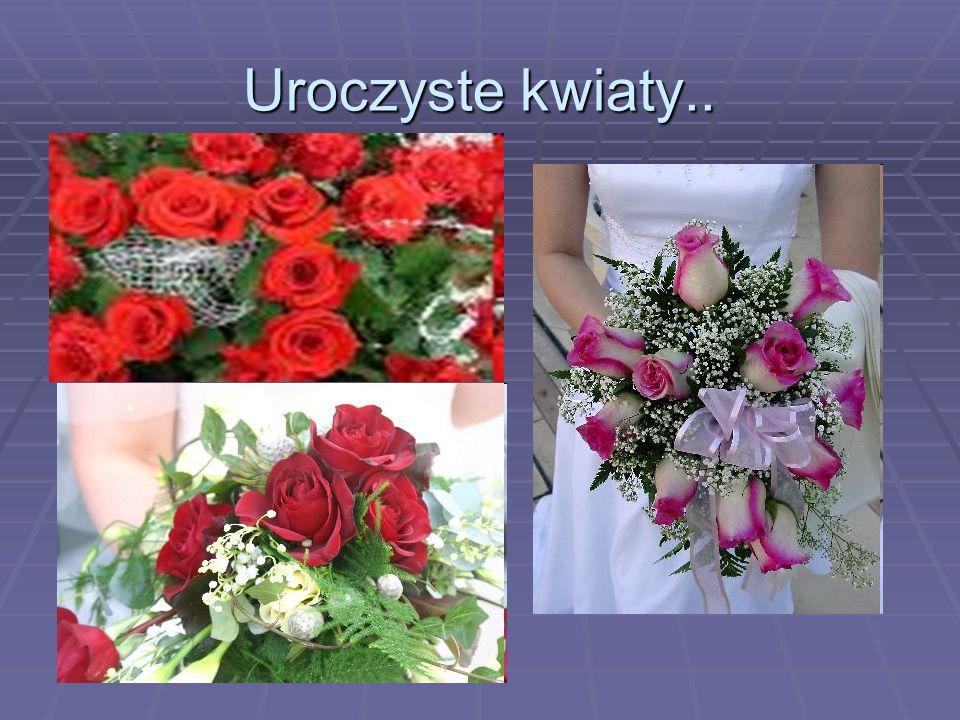 Uroczyste kwiaty..