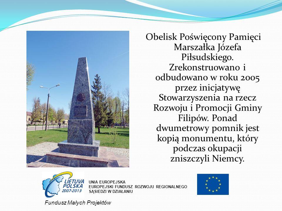 Obelisk Poświęcony Pamięci Marszałka Józefa Piłsudskiego