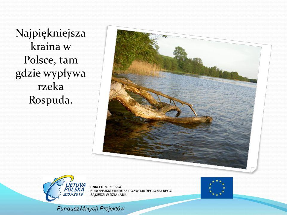 Najpiękniejsza kraina w Polsce, tam gdzie wypływa rzeka Rospuda.