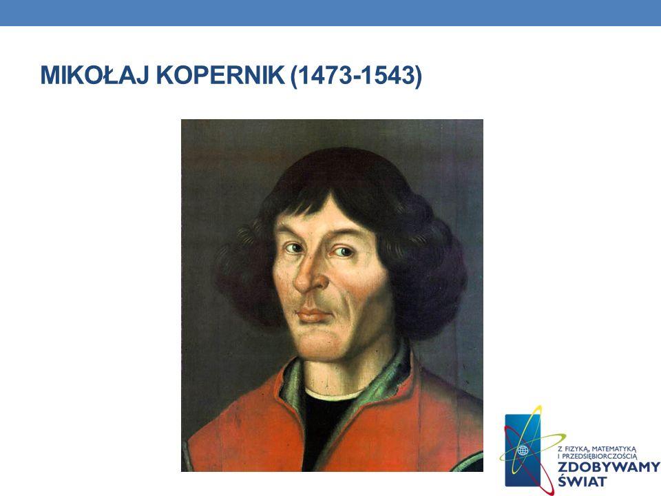 Mikołaj Kopernik (1473-1543)