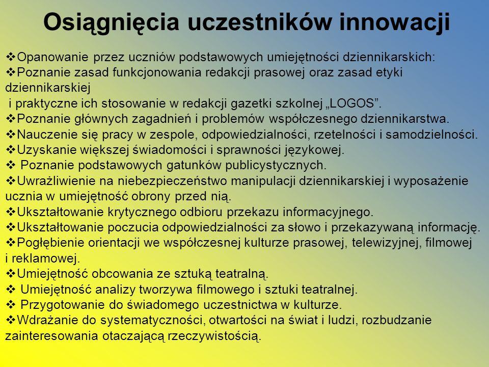 Osiągnięcia uczestników innowacji