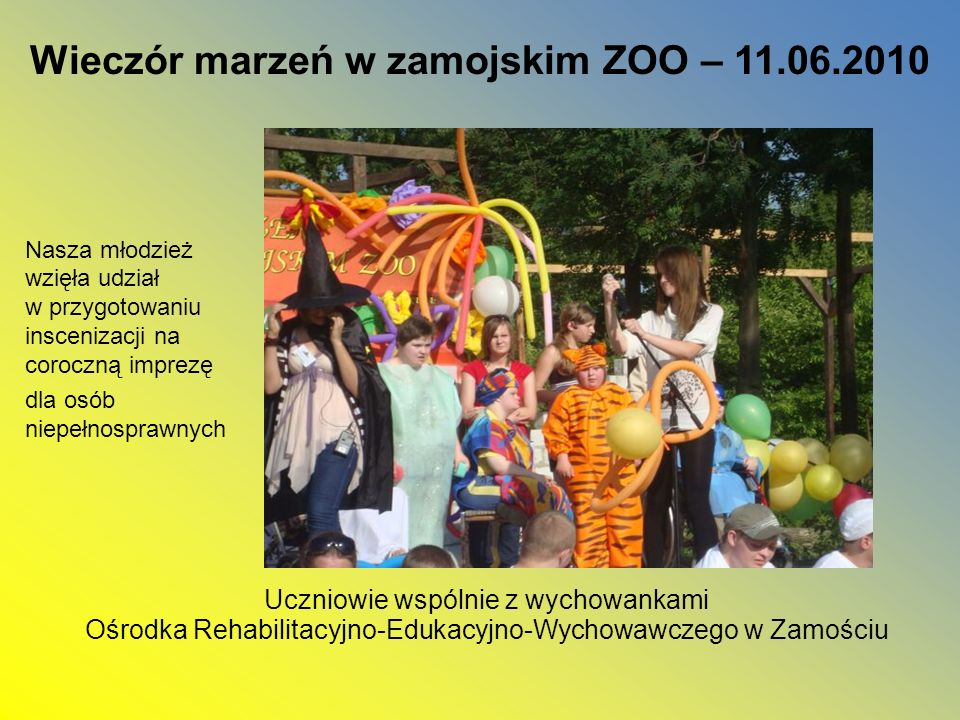 Wieczór marzeń w zamojskim ZOO – 11.06.2010