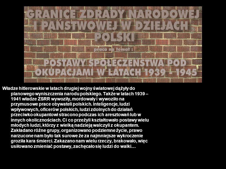 Władze hitlerowskie w latach drugiej wojny światowej dążyły do planowego wyniszczenia narodu polskiego.