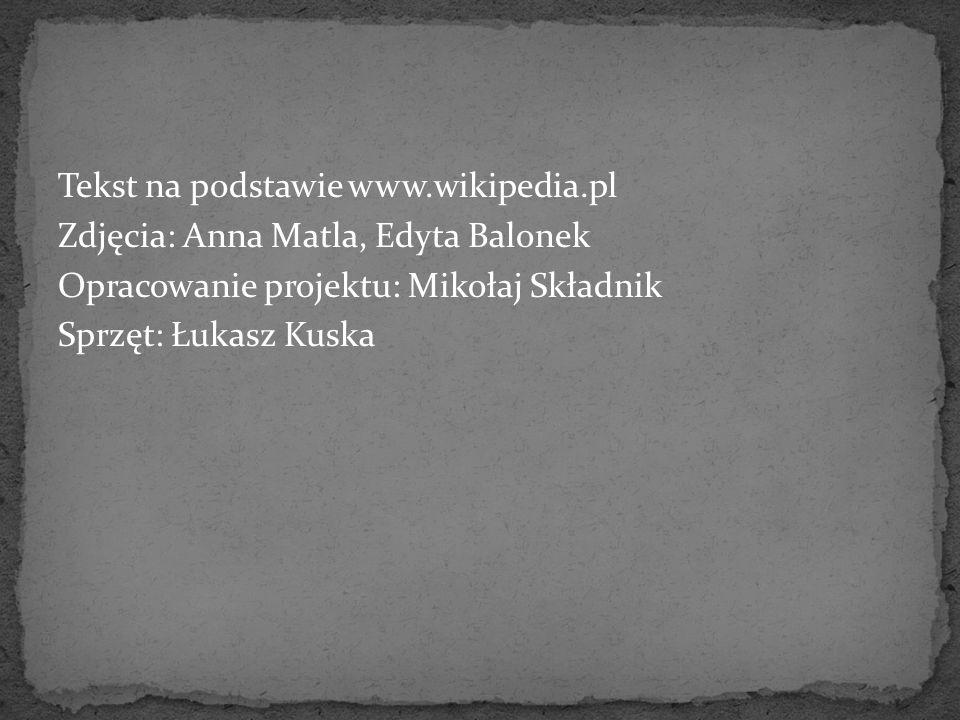 Tekst na podstawie www. wikipedia