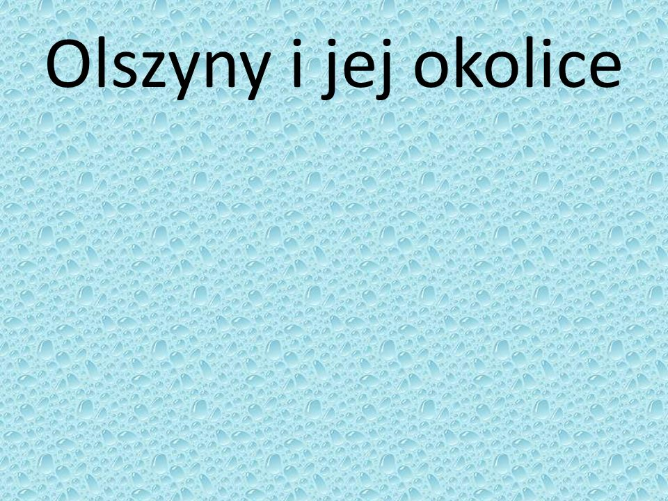 Olszyny i jej okolice