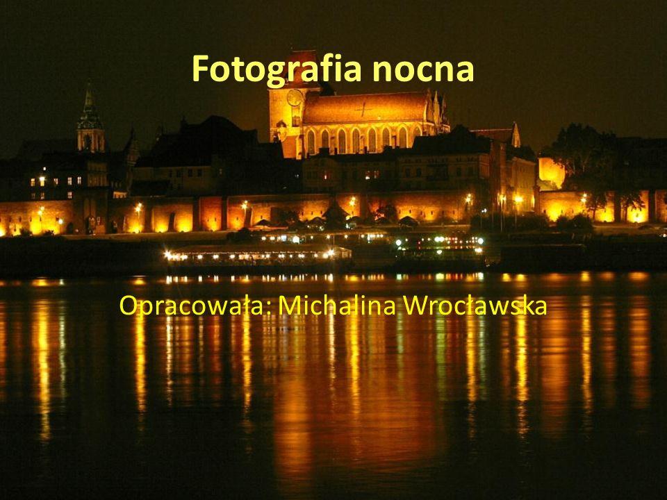 Opracowała: Michalina Wrocławska