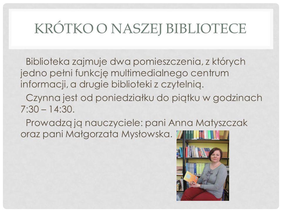 Krótko o naszej bibliotece