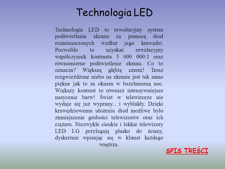 Technologia LED SPIS TREŚCI