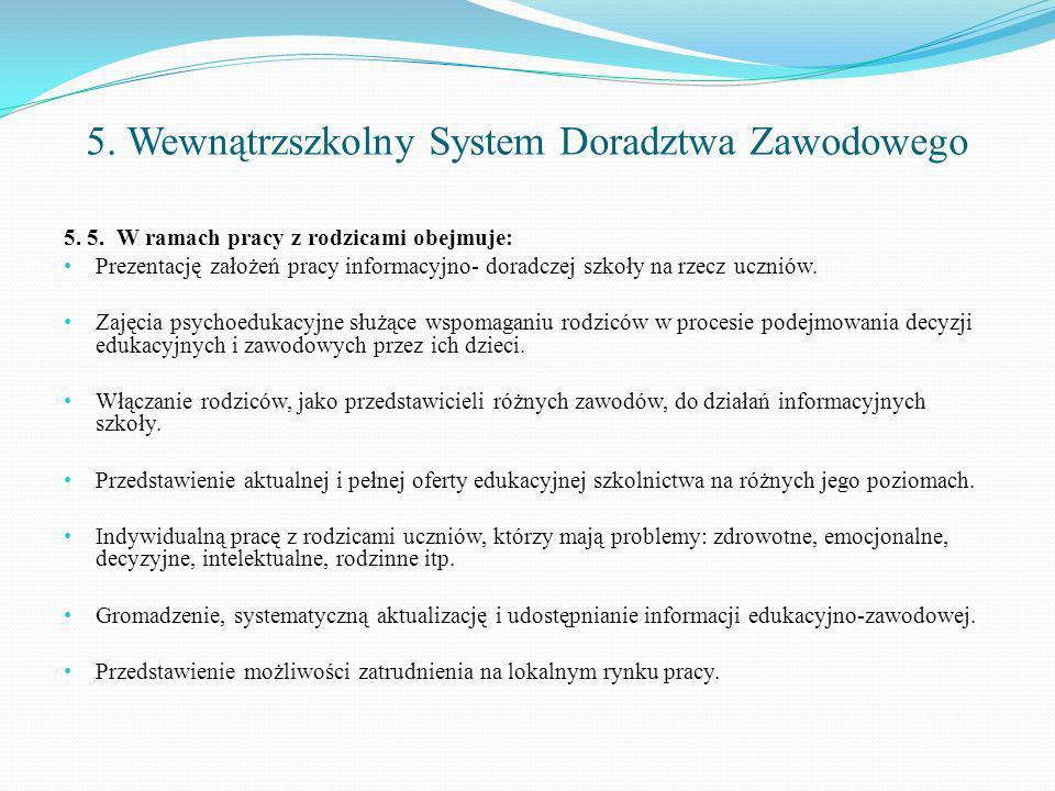 5. Wewnątrzszkolny System Doradztwa Zawodowego