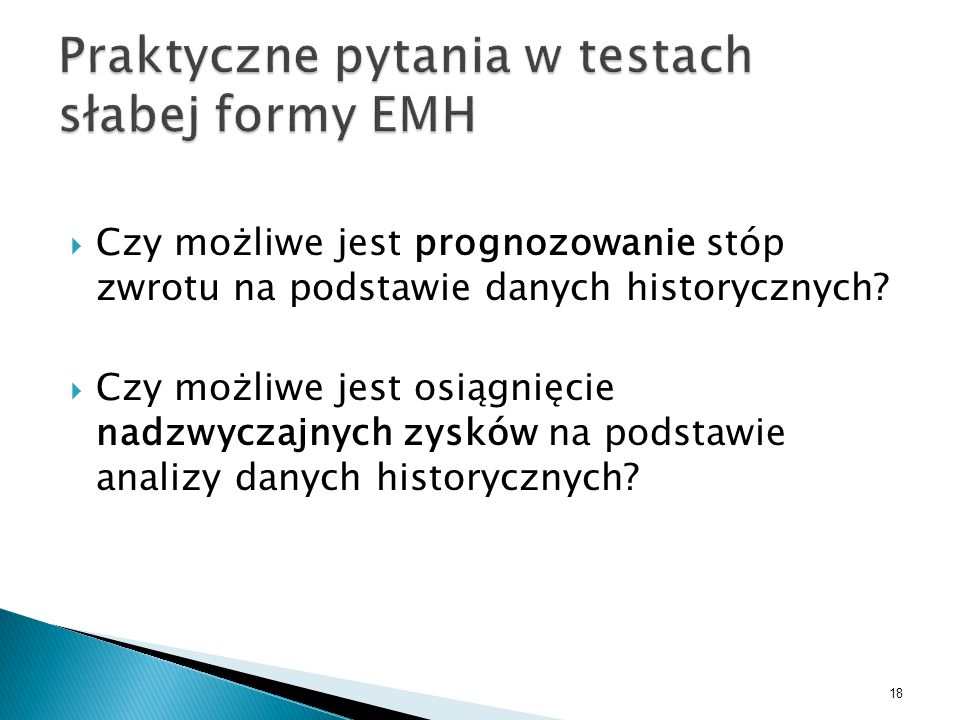 Praktyczne pytania w testach słabej formy EMH