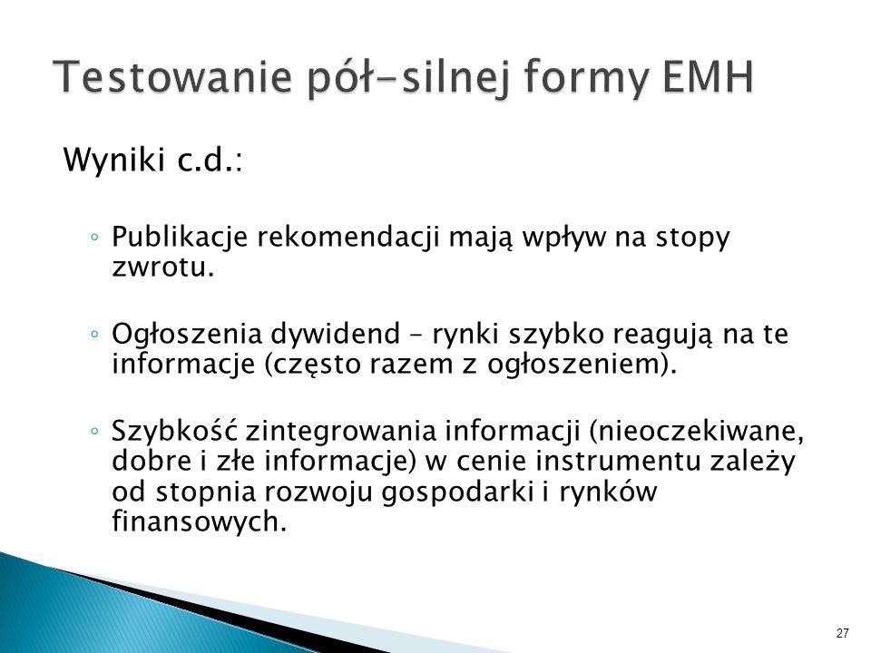 Testowanie pół-silnej formy EMH