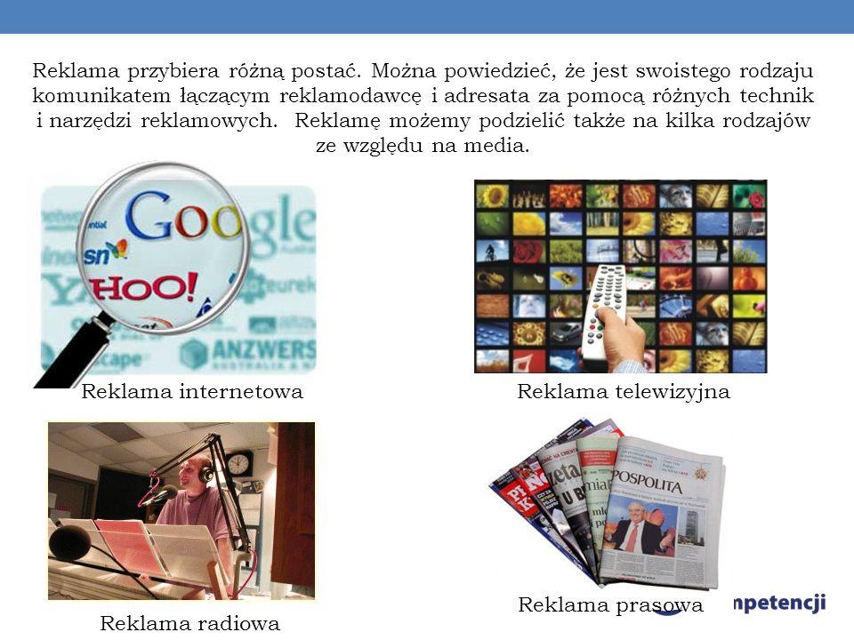 Reklama internetowa Reklama telewizyjna Reklama prasowa