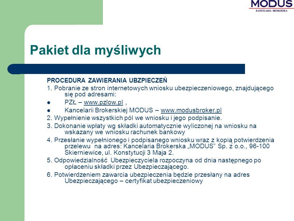 Pakiet dla myśliwych PROCEDURA ZAWIERANIA UBZPIECZEŃ. 1. Pobranie ze stron internetowych wniosku ubezpieczeniowego, znajdującego się pod adresami: