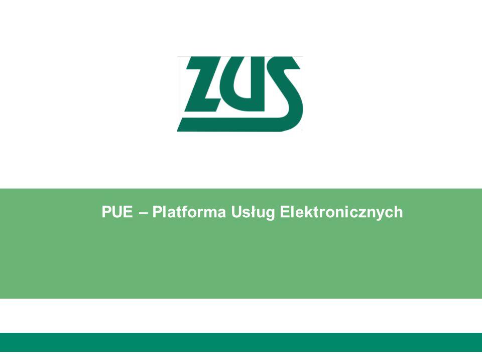 PUE – Platforma Usług Elektronicznych