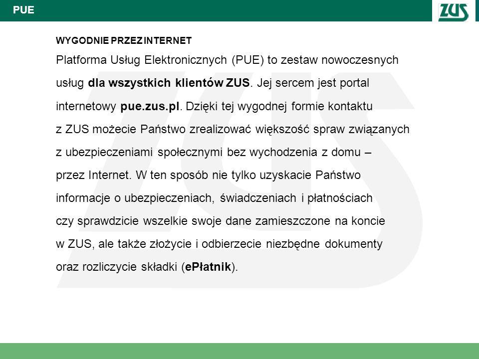 Platforma Usług Elektronicznych (PUE) to zestaw nowoczesnych