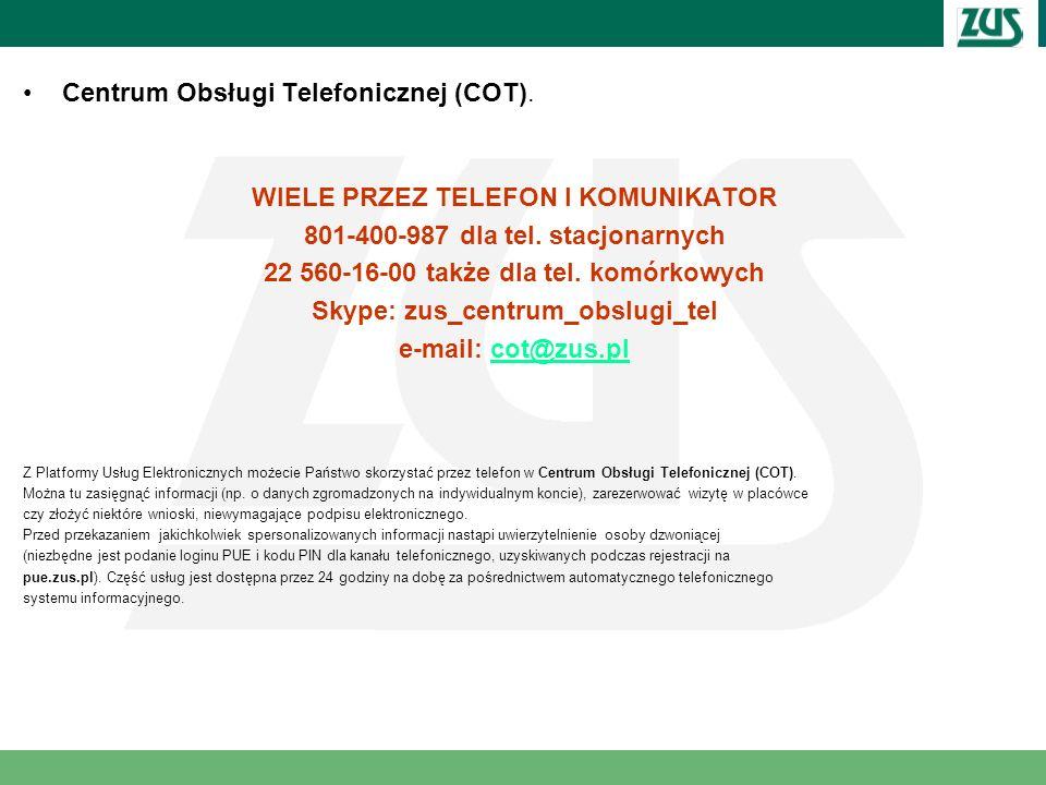 Centrum Obsługi Telefonicznej (COT).