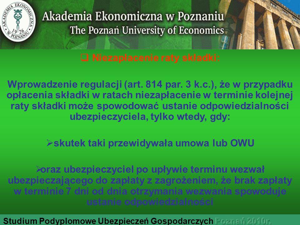 Niezapłacenie raty składki: skutek taki przewidywała umowa lub OWU
