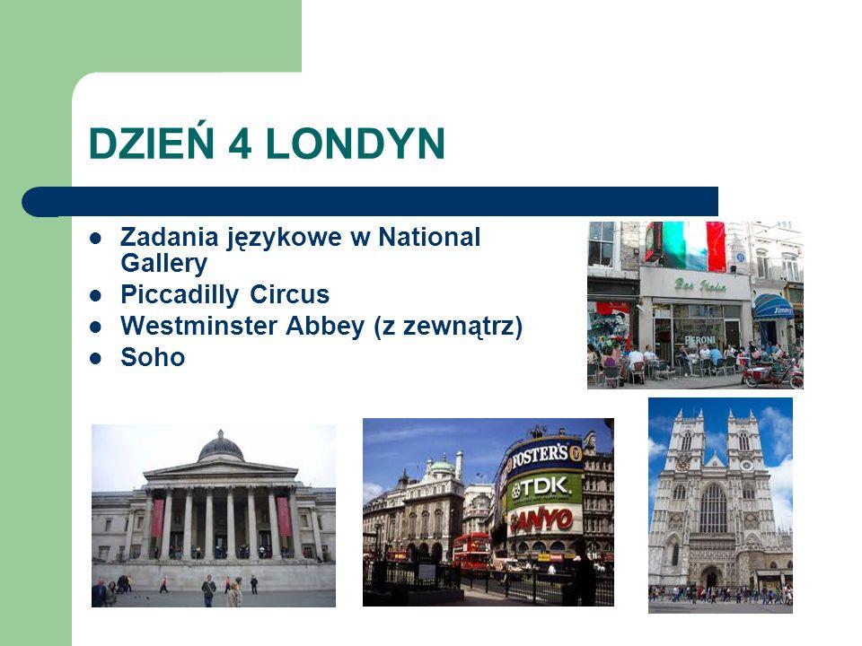 DZIEŃ 4 LONDYN Zadania językowe w National Gallery Piccadilly Circus