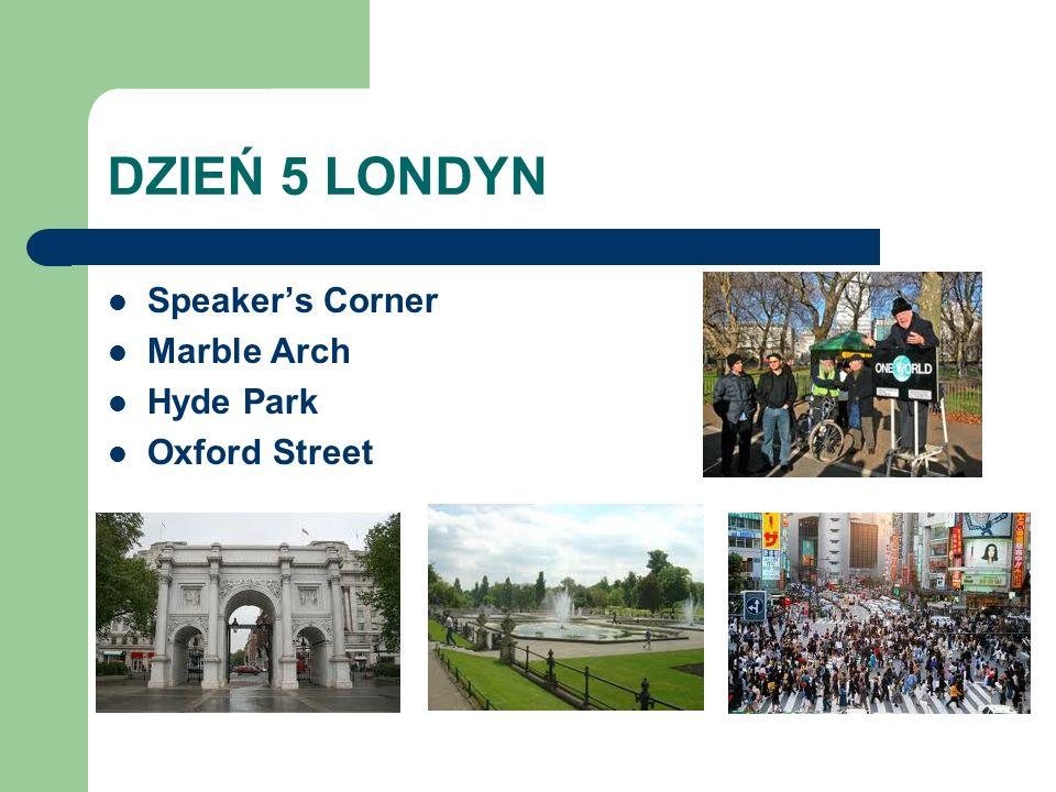 DZIEŃ 5 LONDYN Speaker's Corner Marble Arch Hyde Park Oxford Street