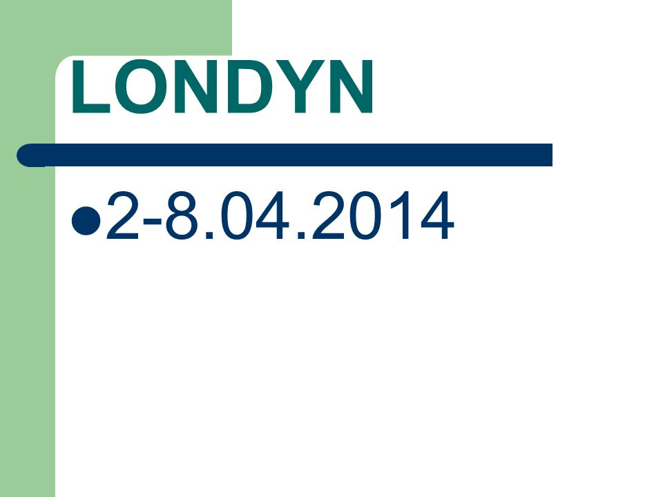 LONDYN 2-8.04.2014