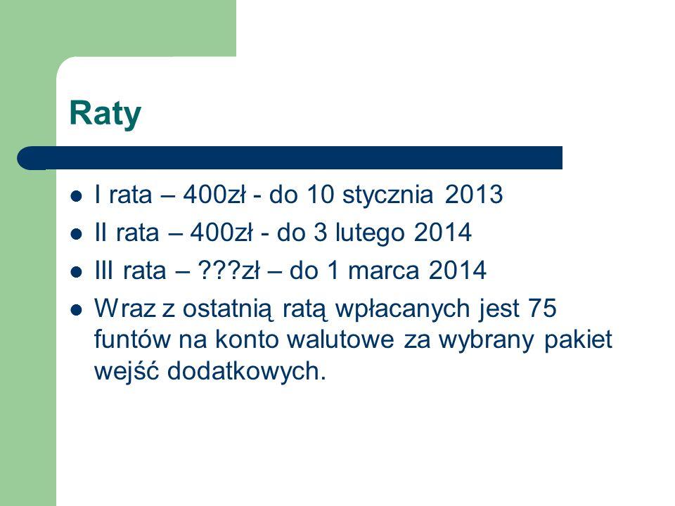 Raty I rata – 400zł - do 10 stycznia 2013