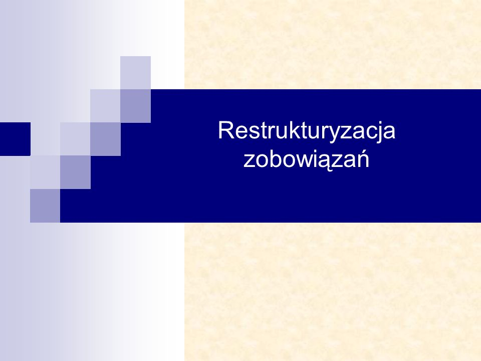 Restrukturyzacja zobowiązań