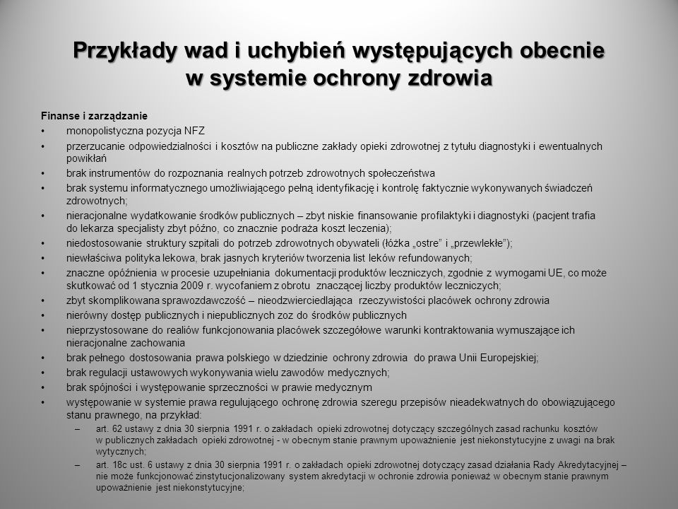 Przykłady wad i uchybień występujących obecnie w systemie ochrony zdrowia