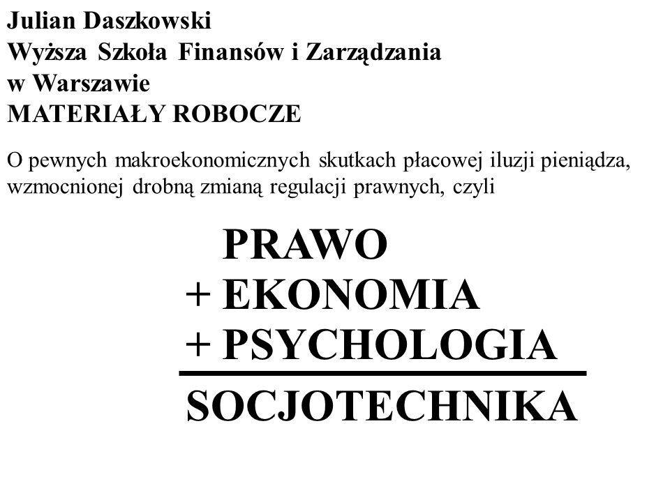 + PRAWO + EKONOMIA + PSYCHOLOGIA SOCJOTECHNIKA Julian Daszkowski