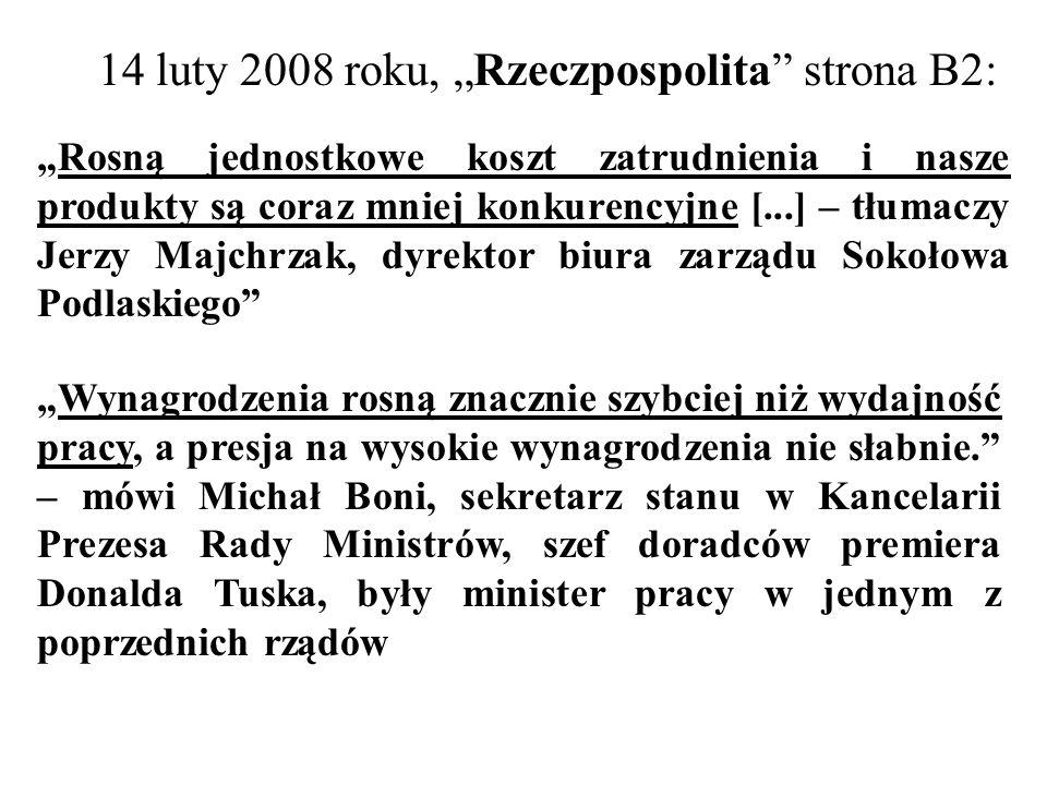 """14 luty 2008 roku, """"Rzeczpospolita strona B2:"""