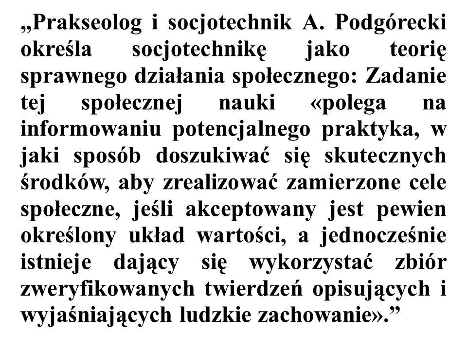 """Prakseolog i socjotechnik A"