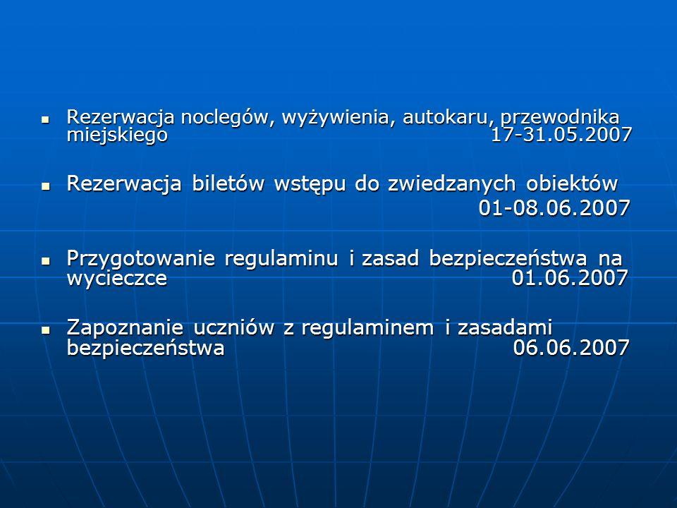 Rezerwacja biletów wstępu do zwiedzanych obiektów 01-08.06.2007