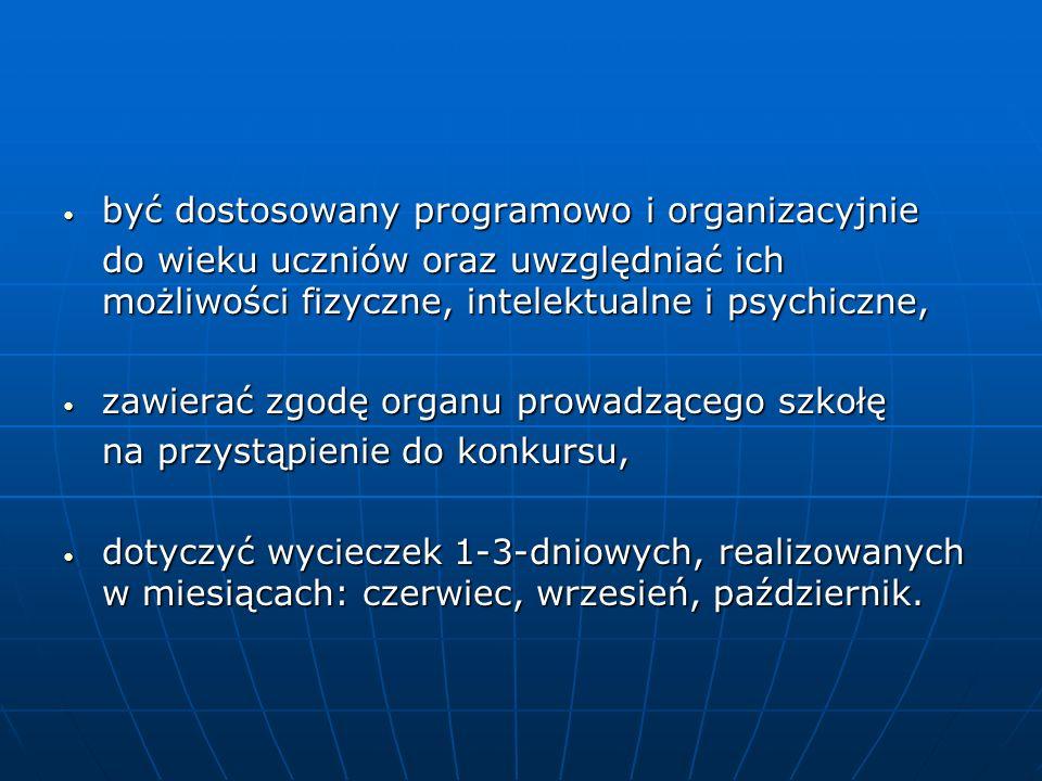 być dostosowany programowo i organizacyjnie