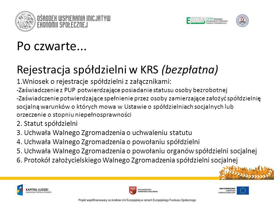 Po czwarte... Rejestracja spółdzielni w KRS (bezpłatna)