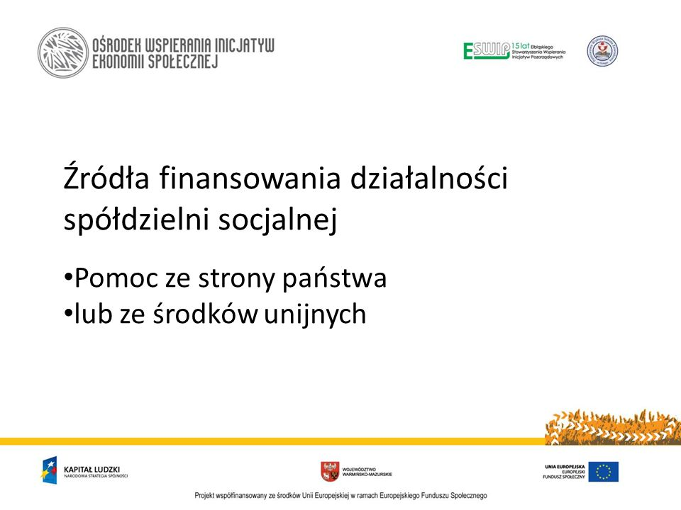 Źródła finansowania działalności spółdzielni socjalnej