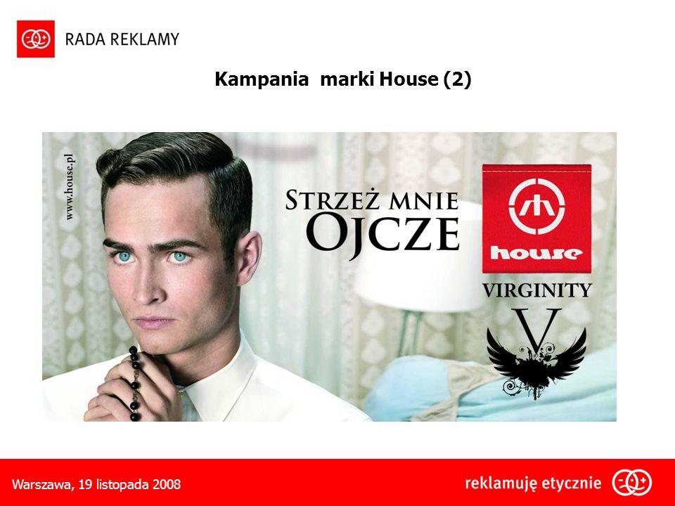Kampania marki House (2)