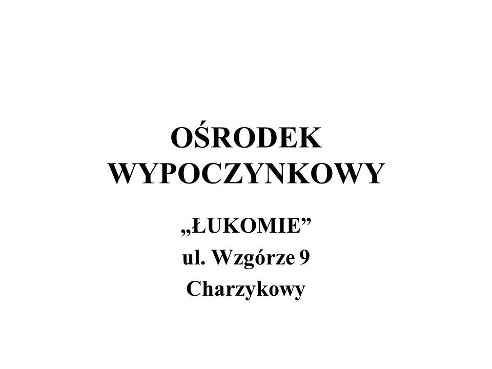 """""""ŁUKOMIE ul. Wzgórze 9 Charzykowy"""