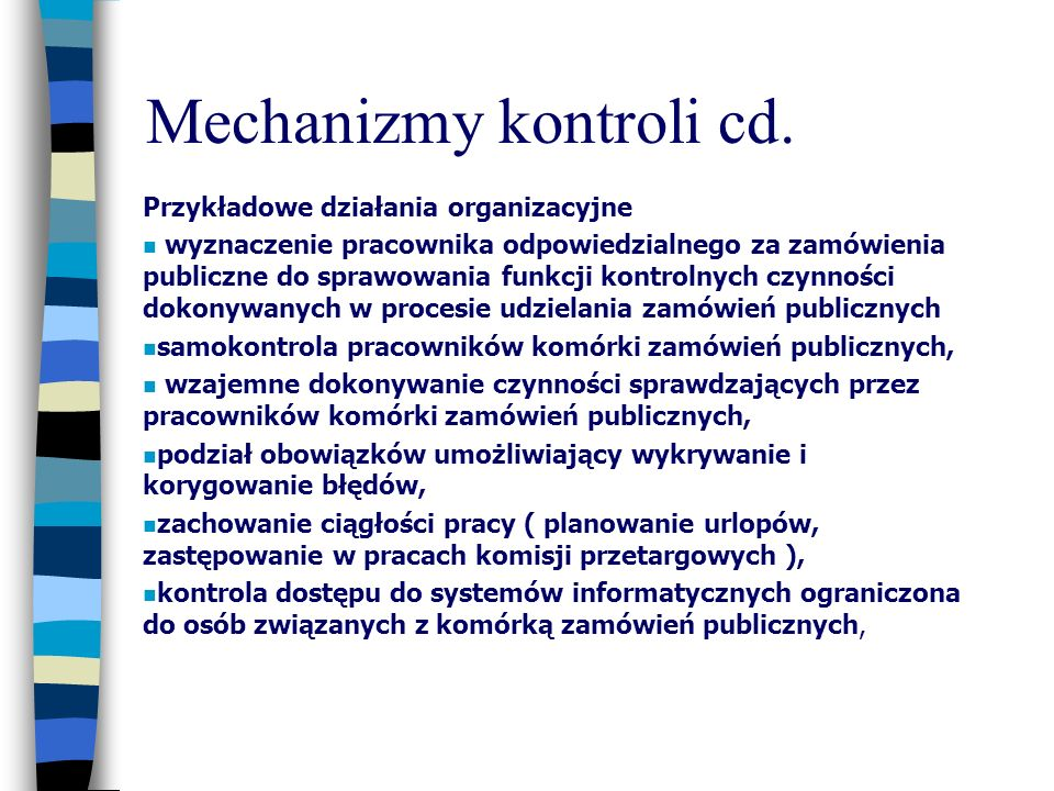 Mechanizmy kontroli cd.