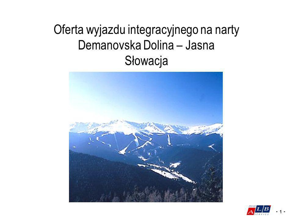 Oferta wyjazdu integracyjnego na narty Demanovska Dolina – Jasna Słowacja