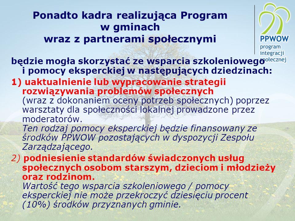 Ponadto kadra realizująca Program w gminach wraz z partnerami społecznymi